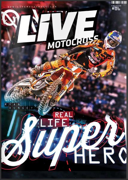 Live Motocross Magazine Edition #4 OUT NOW - Live Motocross